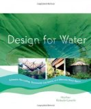 Portada de DESIGN FOR WATER: RAINWATER HARVESTING, STORMWATER CATCHMENT, AND ALTERNATE WATER REUSE BY KINKADE-LEVARIO, HEATHER (2007) PAPERBACK