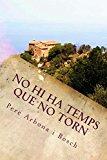 Portada de NO NI HA TEMPS QUE NO TORN (CATALAN EDITION)