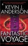 Portada de FANTASTIC VOYAGE: MICROCOSM BY KEVIN J. ANDERSON (2001-05-01)