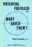 Portada de POTENTIAL FULFILLED: WHAT SAVED THEM? (VOLUME 2)