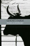 Portada de THE GHOST FARM (PLEASURE BOAT STUDIO CHAPBOOK) BY STEWART, PAMELA (2010) PAPERBACK