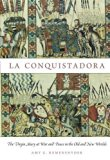 Portada de LA CONQUISTADORA: THE VIRGIN MARY AT WAR AND PEACE IN THE OLD AND NEW WORLDS BY AMY G. REMENSNYDER (2014-01-24)