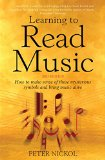 Portada de LEARNING TO READ MUSIC 3RD EDITION: HOW TO MAKE SENSE OF THOSE MYSTERIOUS SYMBOLS AND BRING MUSIC TO LIFE: HOW TO MAKE SENSE OF THOSE MYSTERIOUS SYMBOLS AND BRING MUSIC ALIVE BY PETER NICKOL (21-MAY-2008) PAPERBACK