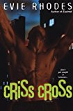 Portada de CRISS CROSS BY EVIE RHODES (2006-03-02)