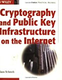 Portada de CRYPTOGRAPHY AND PUBLIC KEY INFRASTRUCTURE ON THE INTERNET BY KLAUS SCHMEH (2003-06-02)
