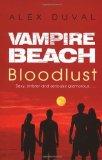Portada de VAMPIRE BEACH: BLOODLUST BY ALEX DUVAL (6-JUL-2006) PAPERBACK