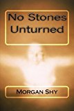 Portada de NO STONES UNTURNED BY MORGAN SHY (2015-03-15)
