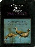 Portada de AMERICAN BIRD DECOYS: THE AUTHORITATIVE STORY OF OUR CLASSIC BIRD DECOYS AND THEIR MAKERS