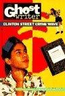Portada de CLINTON STREET CRIME WAVE (GHOSTWRITER) BY LABAN CARRICK HILL (1994-10-01)