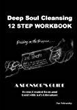 Portada de [(DEEP SOUL CLEANSING : 12 STEP WORKBOOK)] [BY (AUTHOR) M. JAMIE] PUBLISHED ON (APRIL, 2008)