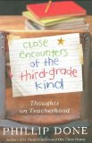 Portada de CLOSE ENCOUNTERS OF THE THIRD-GRADE KIND: THOUGHTS ON TEACHERHOOD BY DONE, PHILLIP (2009) HARDCOVER