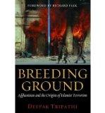 Portada de [(BREEDING GROUND: AFGHANISTAN AND THE ORIGINS OF ISLAMIST TERRORISM)] [AUTHOR: DEEPAK TRIPATHI] PUBLISHED ON (DECEMBER, 2010)