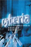 Portada de CYBERIA: LIFE IN THE TRENCHES OF CYBERSPACE 2ND EDITION BY RUSHKOFF, DOUGLAS (2002) PAPERBACK