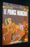 Portada de LES AVENTURES D'ALEF-THAU, VOL. 2 : LE PRINCE MANCHOT