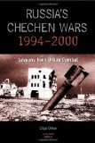 Portada de RUSSIA'S CHECHEN WARS 1994-2000: LESSONS FROM URBAN COMBAT BY OLIKER, OLGA PUBLISHED BY RAND PUBLISHING (2001) PAPERBACK