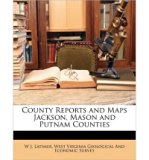 Portada de [( COUNTY REPORTS AND MAPS JACKSON, MASON AND PUTNAM COUNTIES )] [BY: W J LATIMER] [MAR-2010]