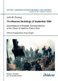 Portada de THE MOSCOW BOMBINGS OF SEPTEMBER 1999: EXAMINATIONS OF RUSSIAN TERRORIST ATTACKS AT THE ONSET OF VLADIMIR PUTIN'S RULE: 110 (SOVIET AND POST-SOVIET POLITICS AND SOCIETY) BY DUNLOP, JOHN B (2014) PAPERBACK