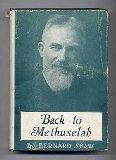 Portada de BACK TO METHUSELAH. A METABIOLOGICAL PENTATEUCH 1921 [HARDCOVER]