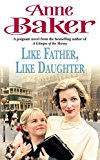Portada de LIKE FATHER LIKE DAUGHTER BY ANNE BAKER (14-MAY-1992) PAPERBACK