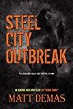 Portada de STEEL CITY OUTBREAK BY MATT DEMAS (2009-12-18)
