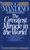 Portada de (THE GREATEST MIRACLE IN THE WORLD) BY MANDINO, OG (AUTHOR) MASS MARKET PAPERBACK ON (01 , 1983)