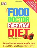 Portada de THE FOOD DOCTOR EVERYDAY DIET: EAT WELL FOR PERMANENT WEIGHT LOSS GET OFF THE DIET TREADMILL FOREVER BY MARBER, IAN (2005) PAPERBACK