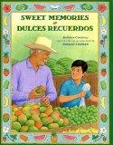 Portada de SWEET MEMORIES /DULCES RECUERDOS (SPANISH AND ENGLISH EDITON) (SPANISH EDITION) BY KATHLEEN CONTRERAS (2014) HARDCOVER
