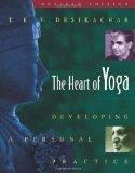 Portada de THE HEART OF YOGA: DEVELOPING PERSONAL PRACTICE: DEVELOPING A PERSONAL PRACTICE BY T.K.V. DESIKACHAR (1999) PAPERBACK