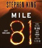 Portada de BY KING, STEPHEN MILE 81: INCLUDES BONUS STORY 'THE DUNE' AUDIOBOOK, UNABRIDGED (2012) AUDIO CD
