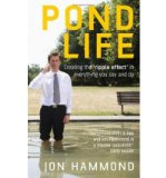 Portada de [(POND LIFE: CREATING THE RIPPLE EFFECT IN EVERYTHING YOU SAY AND DO )] [AUTHOR: JON HAMMOND] [OCT-2006]