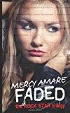 Portada de FADED (ROCK STAR TRILOGY) BY MERCY AMARE (2013-06-05)