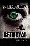 Portada de [(A BEST FRIEND'S BETRAYAL)] [BY (AUTHOR) TYLIA LENHART] PUBLISHED ON (NOVEMBER, 2008)