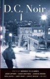 Portada de DC NOIR (AKASHIC NOIR) 1ST (FIRST) (STATE EDITION PUBLISHED BY AKASHIC BOOKS (2006)