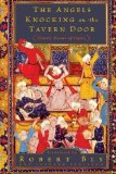 THE ANGELS KNOCKING ON THE TAVERN DOOR: THIRTY POEMS OF HAFEZ BY HAFEZ (2009) PAPERBACK