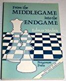 Portada de FROM THE MIDDLEGAME INTO THE ENDGAME (TOURNAMENT) (PERGAMON CHESS SERIES) BY EDMAR MEDNIS (1987-02-01)