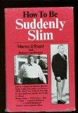 Portada de HOW TO BE SUDDENLY SLIM