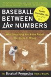 Portada de BASEBALL BETWEEN THE NUMBERS: WHY EVERYTHING YOU KNOW ABOUT THE GAME IS WRONG FIRST TRADE PAPER EDITION BY THE BASEBALL PROSPECTUS TEAM OF EXPERTS (2007) PAPERBACK