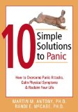 Portada de 10 SIMPLE SOLUTIONS TO PANIC: HOW TO OVERCOME PANIC ATTACKS, CALM PHYSICAL SYMPTOMS, AND RECLAIM YOUR LIFE (THE NEW HARBINGER TEN SIMPLE SOLUTIONS SERIES) BY MARTIN M. ANTONY, RANDI E. MCCABE (2004) PAPERBACK