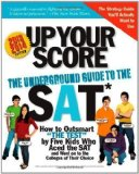 Portada de UP YOUR SCORE, 2013-2014 EDITION: THE UNDERGROUND GUIDE TO THE SAT BY BERGER, LARRY PUBLISHED BY WORKMAN PUBLISHING COMPANY (2012) PAPERBACK