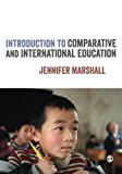 Portada de INTRODUCTION TO COMPARATIVE AND INTERNATIONAL EDUCATION BY JENNIFER MARSHALL (2014-11-11)
