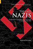 Portada de LAST NAZIS: SS WEREWOLF GUERRILLA RESISTANCE IN EUROPE 1944-47 (REVEALING HISTORY) BY PROF PERRY BIDDISCOMBE (30-JUN-2004) HARDCOVER