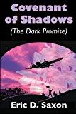 Portada de COVENANT OF SHADOWS (THE DARK PROMISE) BY ERIC D. SAXON (2014-03-25)