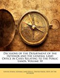 Portada de [(DECISIONS OF THE DEPARTMENT OF THE INTERIOR AND THE GENERAL LAND OFFICE IN CASES RELATING TO THE PUBLIC LANDS, VOLUME 10)] [CREATED BY UNITED STATES GENERAL LAND OFFICE ] PUBLISHED ON (FEBRUARY, 2010)