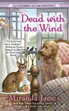 Portada de [(DEAD WITH THE WIND)] [BY (AUTHOR) MIRANDA JAMES] PUBLISHED ON (SEPTEMBER, 2015)