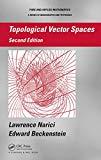 Portada de TOPOLOGICAL VECTOR SPACES (CHAPMAN & HALL/CRC PURE AND APPLIED MATHEMATICS BOOK 296) (ENGLISH EDITION)