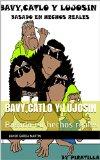 Portada de BAVY,CATLO Y LUJOSIN: BASADO EN HECHOS REALES