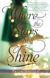 Portada de BY DOLLER, TRISH WHERE THE STARS STILL SHINE (2013) HARDCOVER