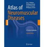 Portada de [(ATLAS OF NEUROMUSCULAR DISEASES: A PRACTICAL GUIDELINE)] [ BY (AUTHOR) EVA L. FELDMAN, BY (AUTHOR) WOLFGANG GRISOLD, BY (AUTHOR) JAMES W. RUSSELL, BY (AUTHOR) WOLFGANG LÖSCHER ] [SEPTEMBER, 2014]