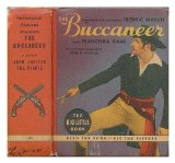Portada de THE BUCCANEER / RETOLD FROM THE PARAMOUNT PICTURE STARRING FREDRICK MARCH WITH FRANCISKA GAAL