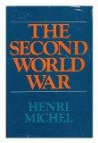 Portada de THE SECOND WORLD WAR, HENRI MICHEL (TRANSLATED BY DOUGLAS PARMEE) - VOLUME 1